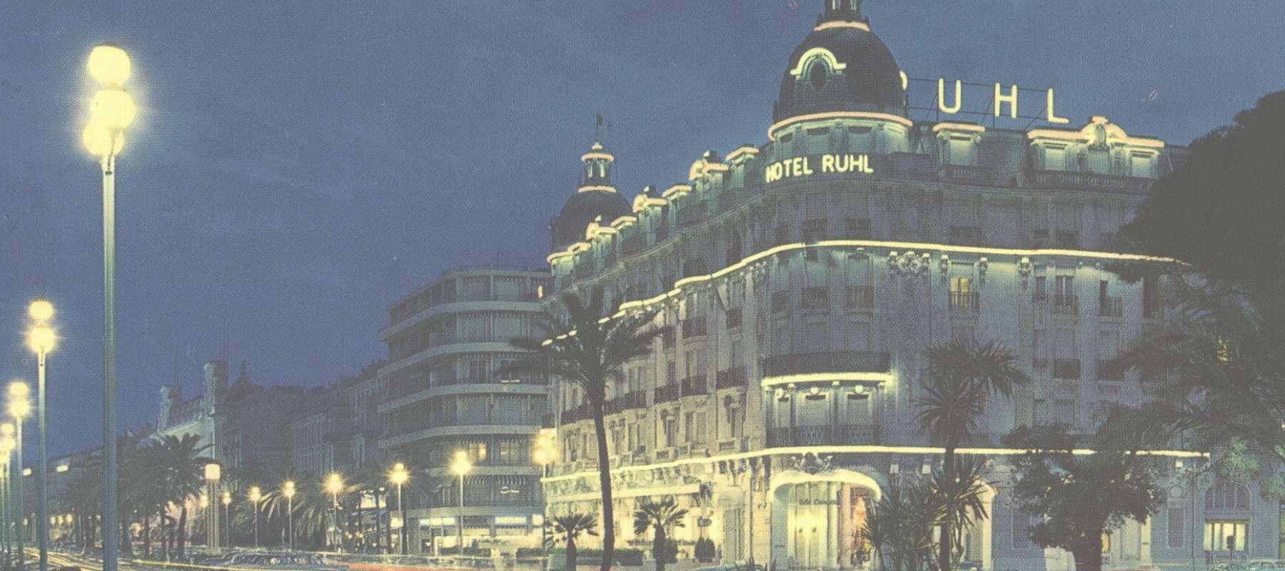 L'hôtel Ruhl à Nice, palace sur la Promenade des Anglais, disparu